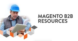 magento b2b resources