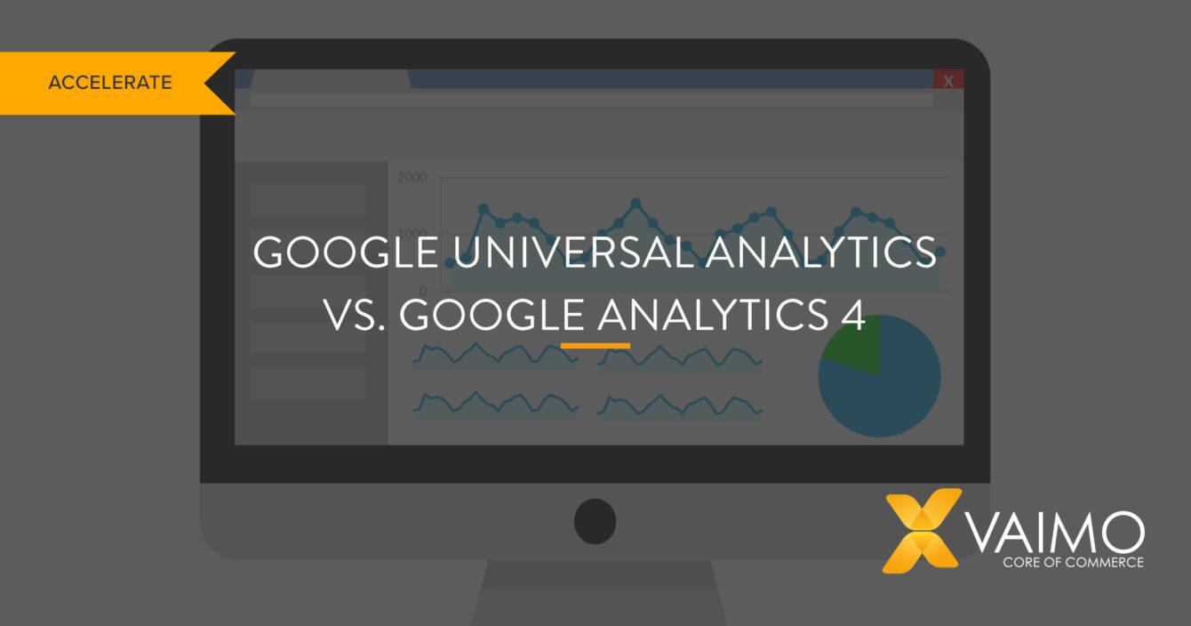 Google Universal Analytics vs Google Analytics 4